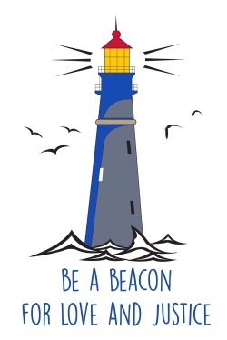 Be a beacon for love and justice